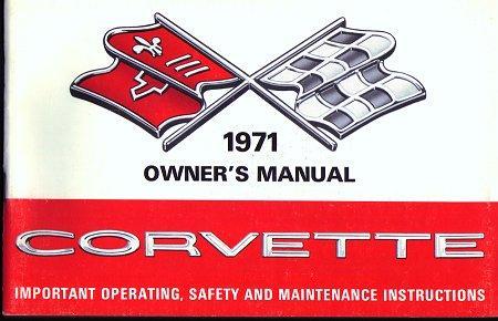 C3 1971 Corvette Owner/'s Manual Reprint
